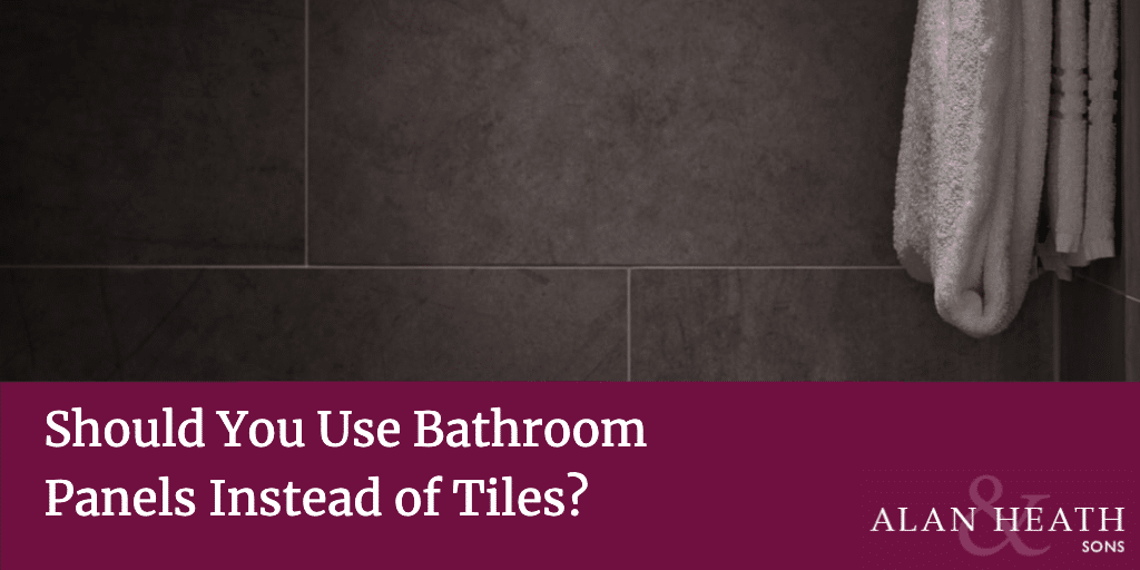 Should You Use Bathroom Panels Instead Of Tiles