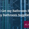 Should I Get my Bathroom Fitted by my Bathroom Supplier?