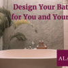 Design Your Bathroom for You and Your Home