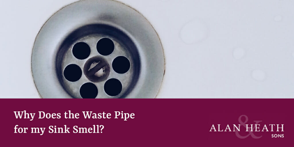Why Does the Waste Pipe for my Sink Smell